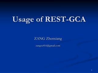 Usage of REST-GCA