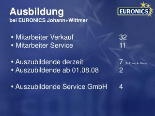 Ausbildung bei EURONICS Johann+Wittmer