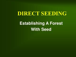 Tree Seed Collection and Direct Seeding in Illinois added 04 ...