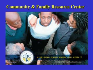 Community & Family Resource Center