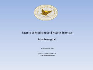 Faculty of Medicine and Health Sciences Microbiology Lab   Second semester 2014