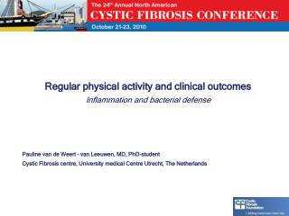 Regular physical activity and clinical outcomes Inflammation and bacterial defense