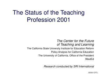 The Status of the Teaching Profession 2001