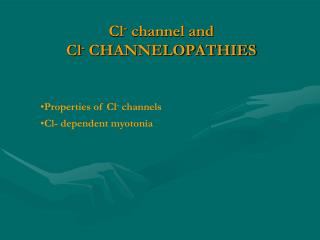Cl -  channel and  Cl -  CHANNELOPATHIES
