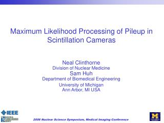Maximum Likelihood Processing of Pileup in Scintillation Cameras