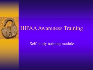 HIPAA Awareness Training