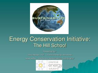Energy Conservation Initiative: The Hill School