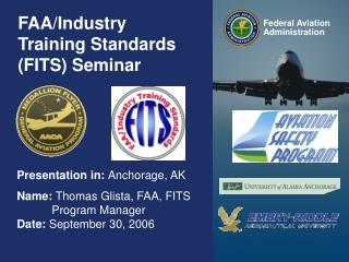 FAA/Industry Training Standards (FITS) Seminar