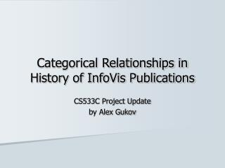 Categorical Relationships in History of InfoVis Publications