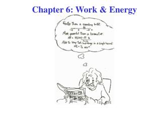 Chapter 6: Work  Energy