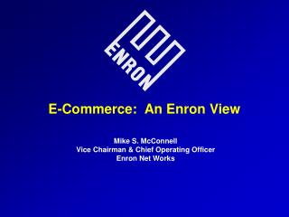 E-Commerce:  An Enron View