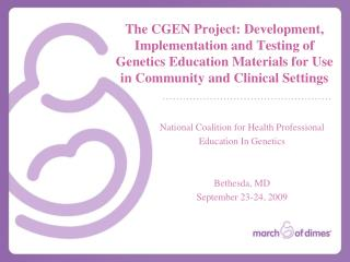 National Coalition for Health Professional  Education In Genetics Bethesda, MD