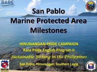 San Pablo  Marine Protected Area Milestones