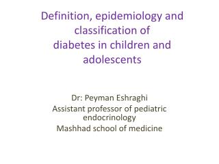 Definition, epidemiology and classification of diabetes in children and adolescents
