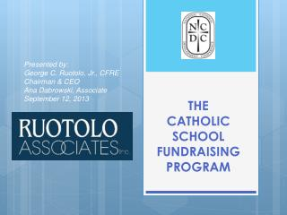 THE  CATHOLIC SCHOOL FUNDRAISING PROGRAM