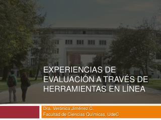 EXPERIENCIAS de EVALUACIÓN A TRAVÉS DE HERRAMIENTAS EN LÍNEA