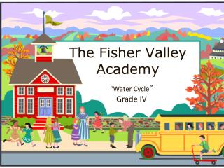 The Fisher Valley Academy
