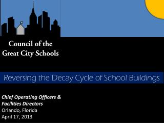 Chief Operating  Officers &  Facilities Directors Orlando, Florida April 17, 2013