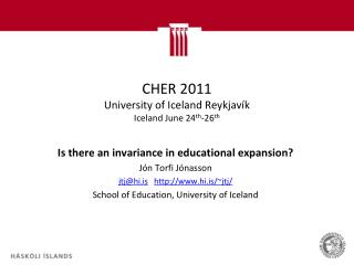 CHER 2011 University of Iceland  Reykjav�k  Iceland June 24 th -26 th