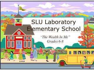 SLU Laboratory  Elementary School
