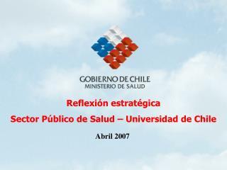 Reflexión estratégica Sector Público de Salud – Universidad de Chile