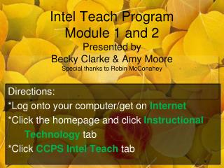 Directions: *Log onto your computer/get on Internet *Click the homepage and click  Instructional