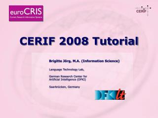 CERIF 2008 Tutorial