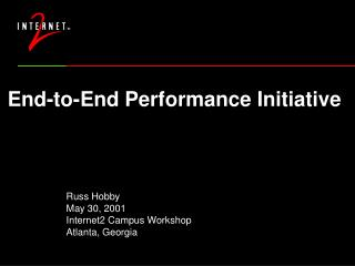 End-to-End Performance Initiative