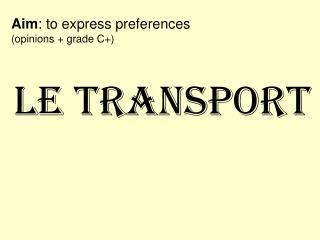 LE TRANSPORT