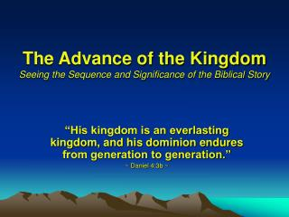 The Advance of the Kingdom Seeing the Sequence and Significance of the Biblical Story