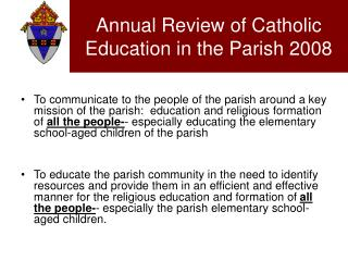Annual Review of Catholic Education in the Parish 2008