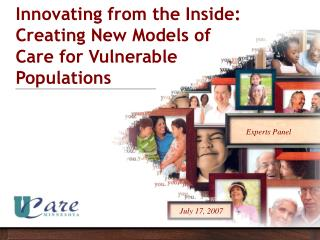 Innovating from the Inside:  Creating New Models of Care for Vulnerable Populations