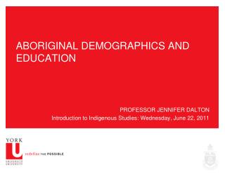ABORIGINAL DEMOGRAPHICS AND EDUCATION