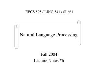 Fall 2004 Lecture Notes #6