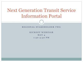 Next Generation Transit Service Information Portal