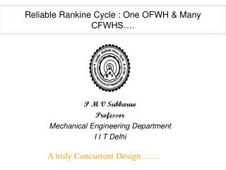 Reliable Rankine Cycle : One OFWH & Many CFWHS….