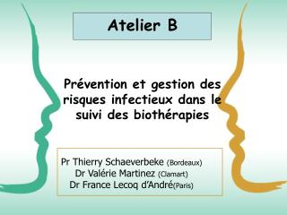 Prévention et gestion des risques infectieux dans le suivi des biothérapies
