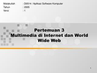 Pertemuan 3 Multimedia di Internet dan World Wide Web