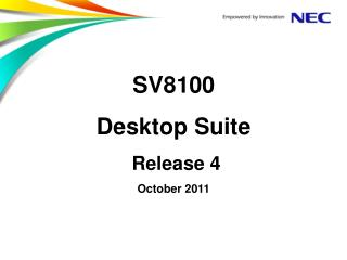 SV8100 Desktop Suite  Release 4 October 2011