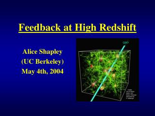 Feedback at High Redshift