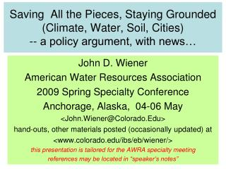 John D. Wiener American Water Resources Association 2009 Spring Specialty Conference