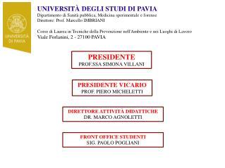 UNIVERSITÀ DEGLI STUDI DI PAVIA Dipartimento di Sanità pubblica, Medicina sperimentale e forense