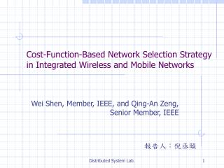 Cost-Function-Based Network Selection Strategy in Integrated Wireless and Mobile Networks