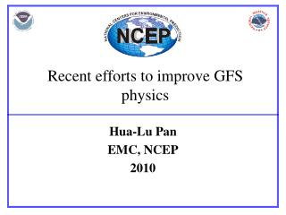 Recent efforts to improve GFS physics