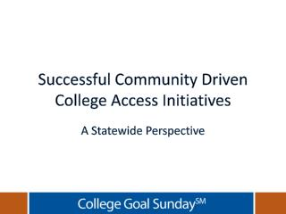 Successful Community Driven College Access Initiatives
