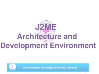 J2ME  Architecture and  Development Environment