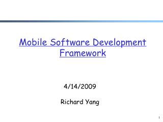 Mobile Software Development Framework