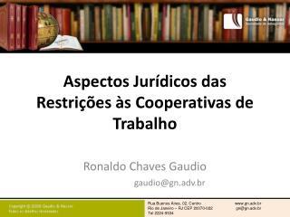 Aspectos Jurídicos das Restrições às Cooperativas de Trabalho