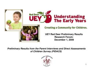 UEY Red Deer Preliminary Results   Research Forum:  	   December 1, 2009