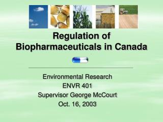 Regulation of Biopharmaceuticals in Canada